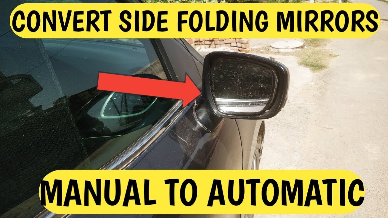 Convert Manual Side Mirrors into Automatic Folding Mirror | Manual ORVM to  Automatic ORVM