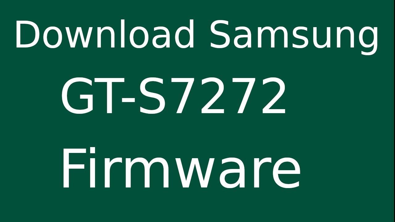 Samsung s7272 flash file