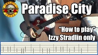 Guns N' Roses Paradise City IZZY STRADLIN ONLY with tabs | Rhythm guitar