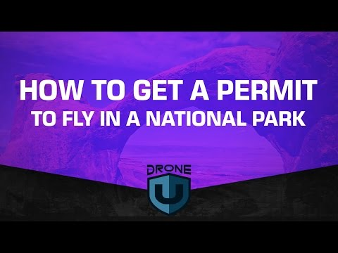 How to get a permit to fly your drone in a national park - Ask Drone U