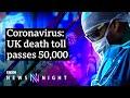 How has the UK reached 50,000 coronavirus deaths? - BBC Newsnight