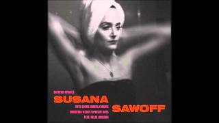 Susana Sawoff   Bathtub Rituals   01   The First Time I Knew Feat  Helgi Jonsson