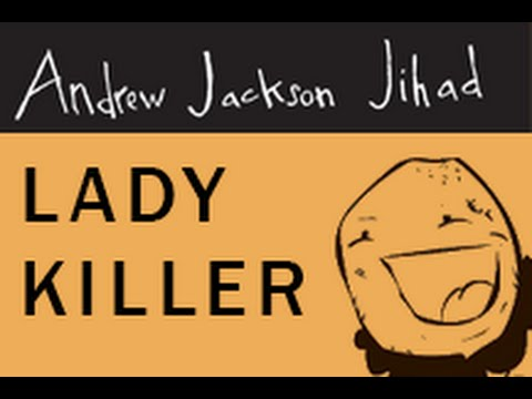 Lady Killer - Andrew Jackson Jihad (Animated Music Video)