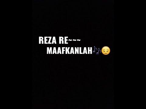 Story Wa Kekinian~~Maafkanlah Reza Re😇❤