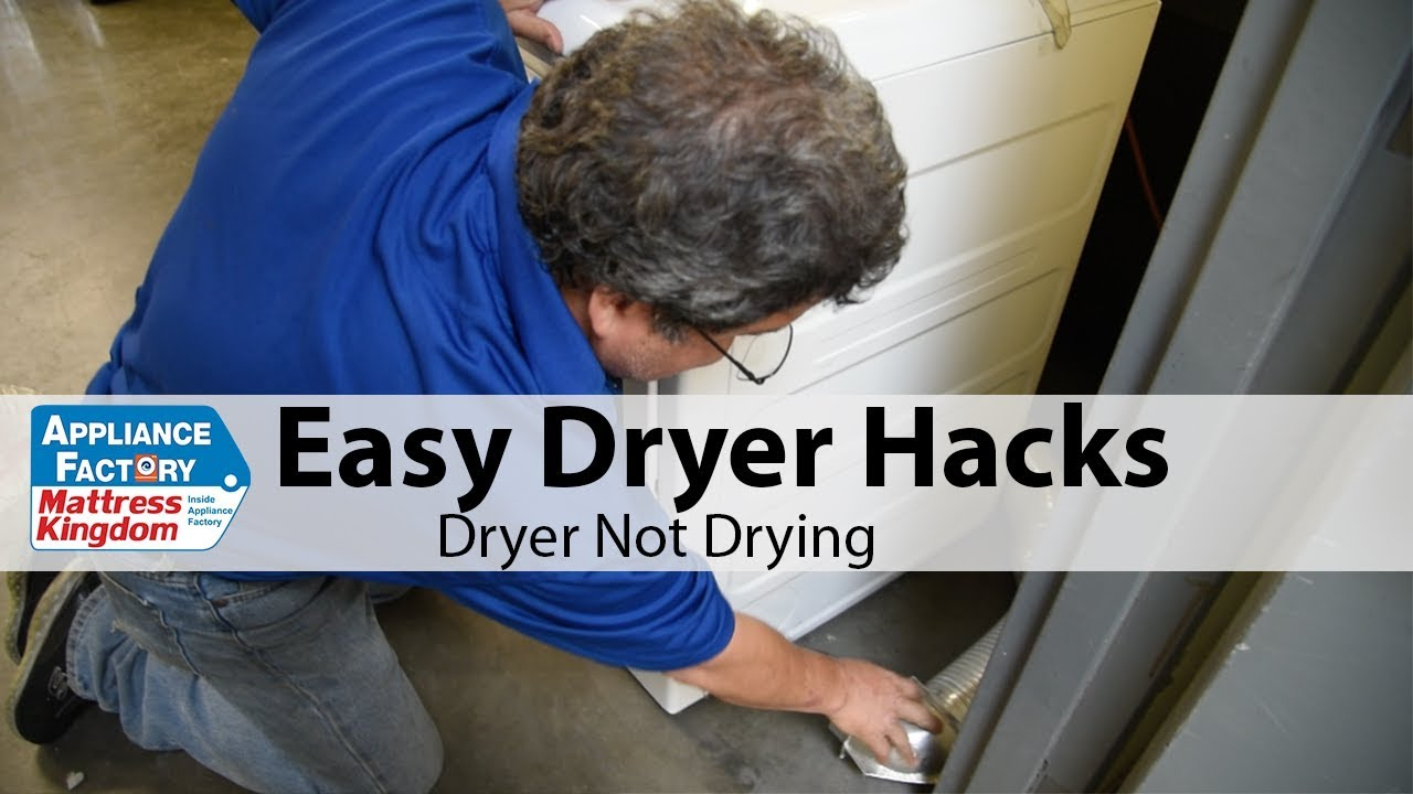 Dryer Hacks Dryer Not Drying Clothes Youtube