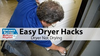 Dryer Hacks: Dryer not Drying Clothes