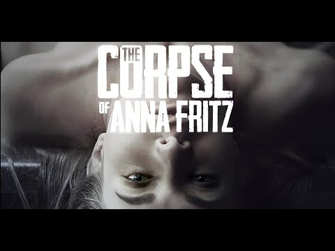 The Corpse Of Anna Fritz 2015 Summary Of The Film