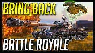 ► World of Tanks: Battle Royale - My Favorite Mode!?