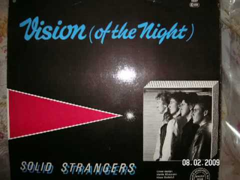 Vision Of The Night - Solid Strangers 1986 euro disco