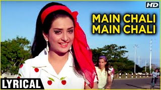 Main Chali Main Chali - Lyrical Song | Padosan | Saira Banu | Lata Mangeshkar | Classic Hindi Songs