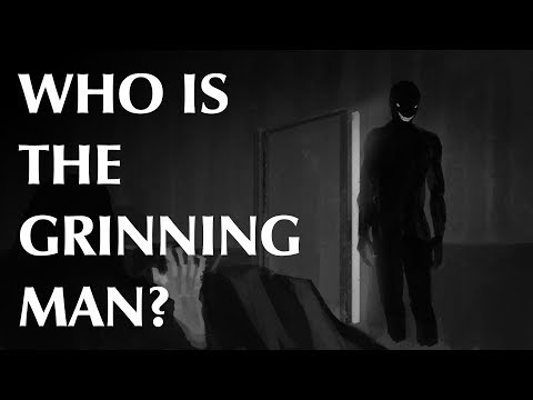 Who Is The Grinning Man?