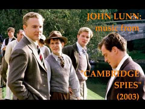 John Lunn: music from Cambridge Spies (2003)