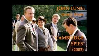 "John Lunn: music from ""Cambridge Spies"" (2003)"