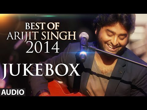 Official: Arijit Singh - Best of 2014...