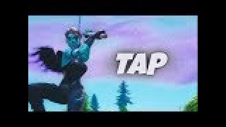 Fortnite Montage - Tap ( First like gets a shoutout