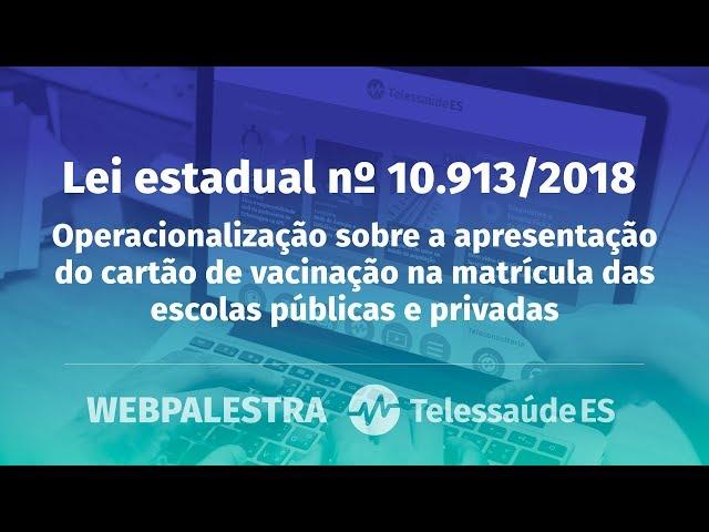 WebPalestra: Lei estadual nº 10.913/2018 – O cartão de vacina nas escolas