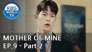 Mother of Mine   세상에서 제일 예쁜 내 딸 EP.9 - Part.2 [ENG, CHN, IND]