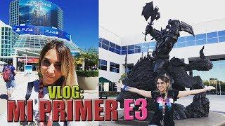 VLOG: MI PRIMERA VEZ EN E3 2017 │ Nadia Calá