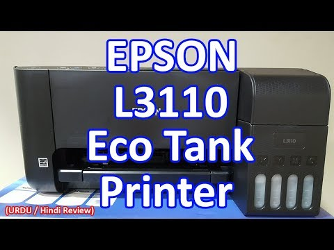 Epson L3110 All in one Printer (URDU / Hindi Review) - Tech