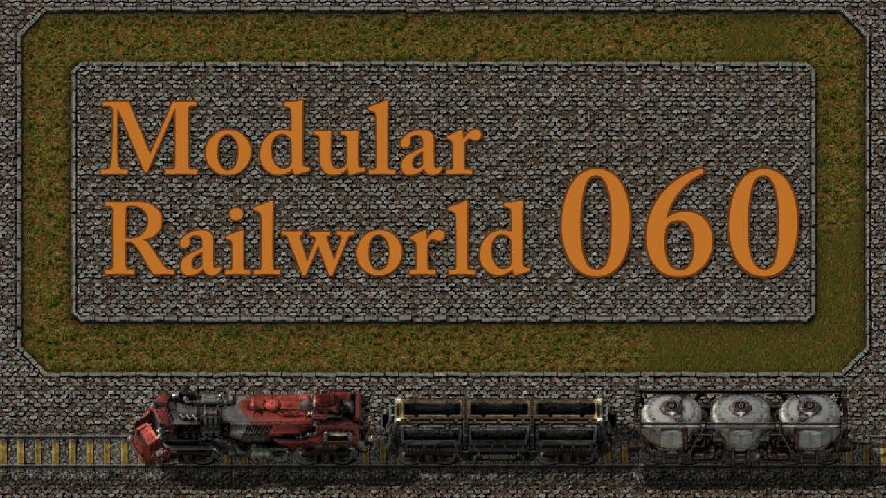Good Factorio Modular Railworld #60   Modular Oil Refinery