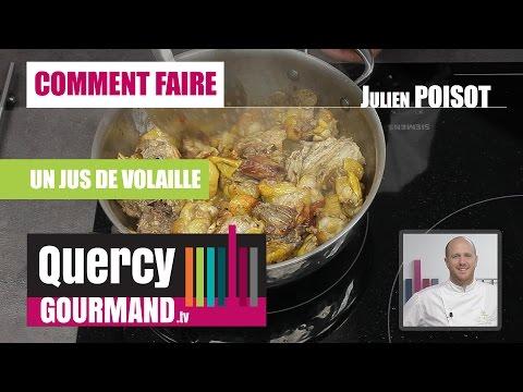 Comment faire un jus de volaille – quercygourmand.tv