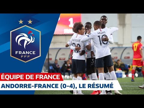 Andorre France (0-4), le résumé - Équipe de France I FFF 2019