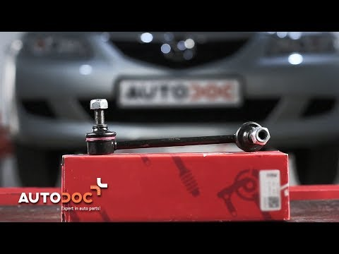 How to replace front anti roll bar link MAZDA 6 TUTORIAL AUTODOC