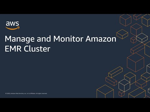 Manage and Monitor Amazon EMR Cluster