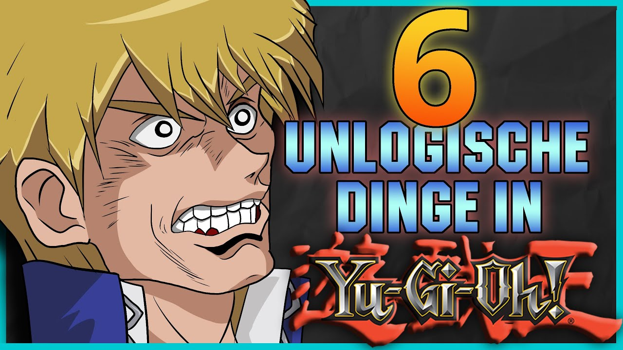 6 Unlogische Dinge in Yu-Gi-Oh (Teil 14)