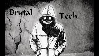 Brutal & Tech House @ Promo Mix / Mixed By DJ MARK