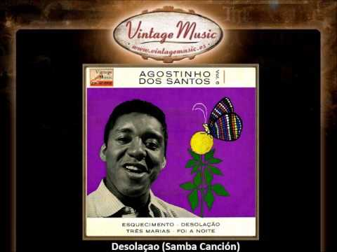 Agostinho Dos Santos -- Desolaçao (Samba Canción) (VintageMusic.es)