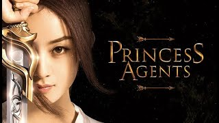 ЛЕГЕНДА О ЧУ ЦЯО · Princess Agents · ПРИНЦЕССА ШПИОНКА