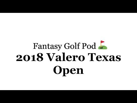 Fantasy Golf Pod: 2018 Valero Texas Open