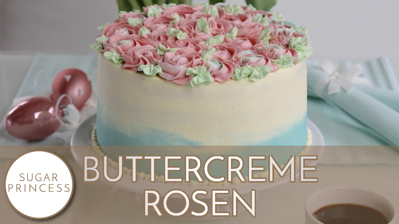 Zweifarbige Buttercremetorte Mit Gespritzten Rosen Ostertorte Mit