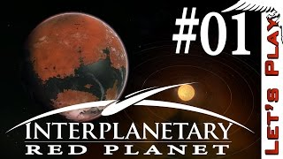 Interplanetary #01 Red Planet - Let's Play