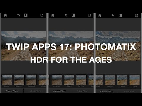 TWiP Apps 17: Photomatix; HDR for the Ages