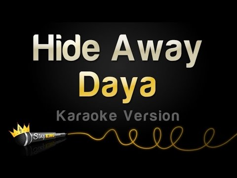 Daya - Hide Away (Karaoke Version)