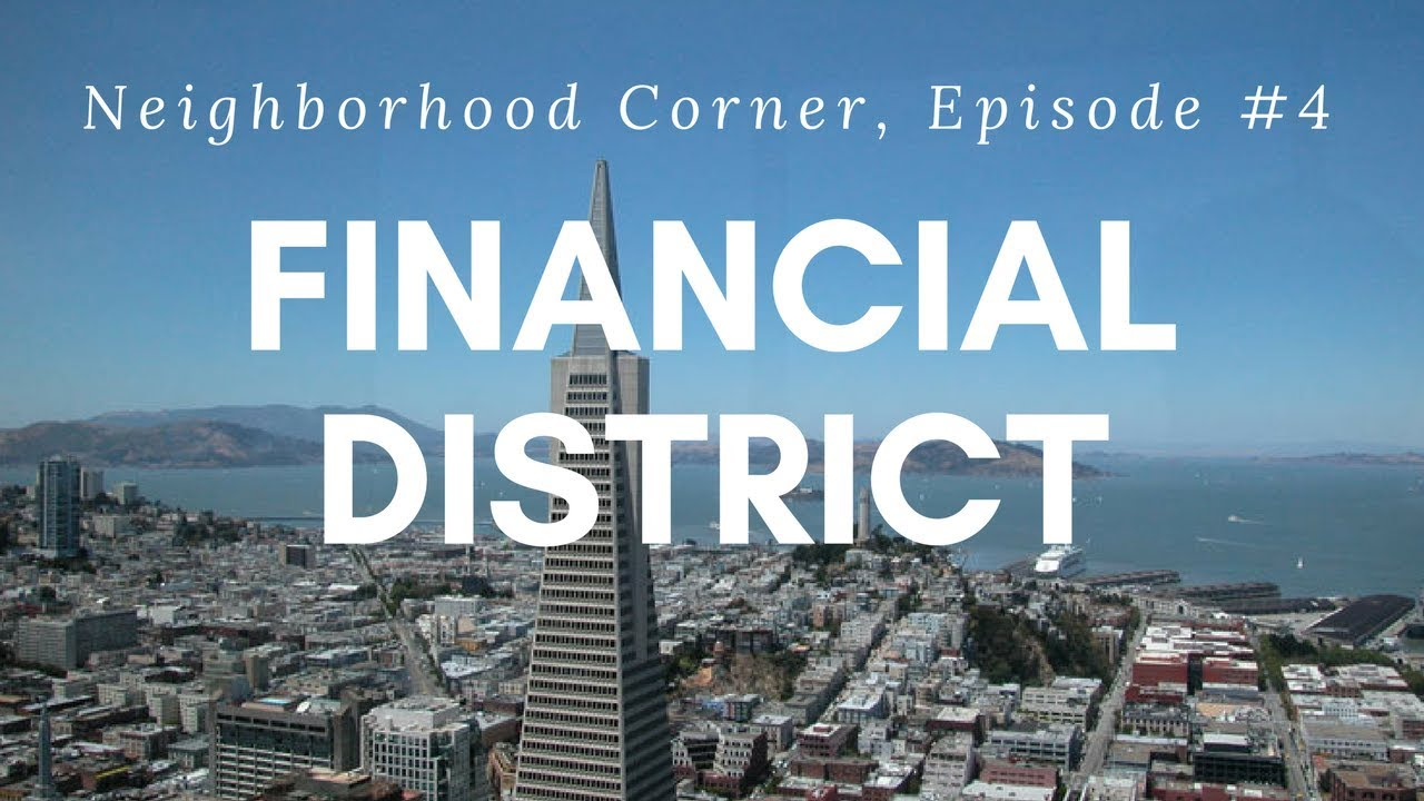Financial District SF - San Francisco Neighborhood Tour by Jeff Marples