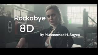 Clean Bandit   Rockabye ft  Sean Paul  Anne Marie (8D music) | use headphones Video