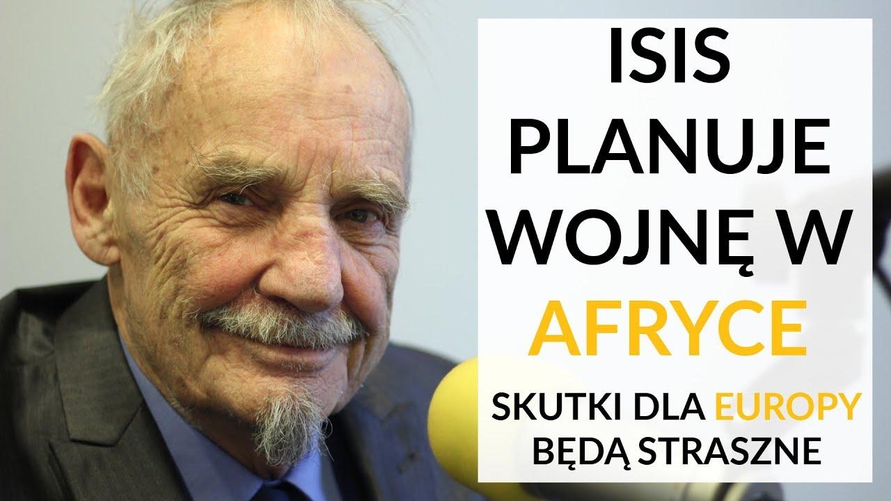 Bocheński: ISIS planuje wojnę w Afryce. To będzie wielki problem dla Europy