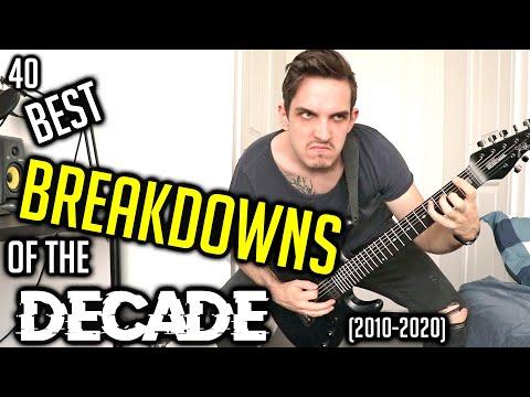 40 best breakdowns of the decade (2010-2020)