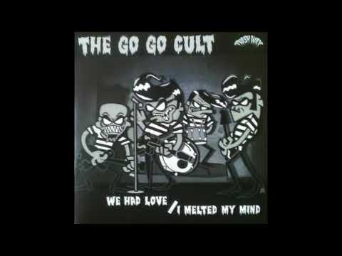 The Go Go Cult / We Had Love mp3