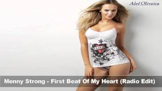Menny Strong - First Beat Of My Heart (Radio Edit) + Download