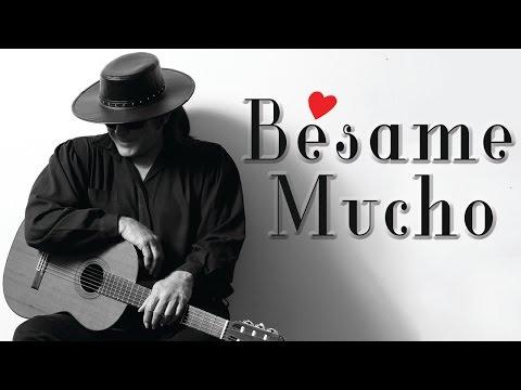 Bésame Mucho - Esteban