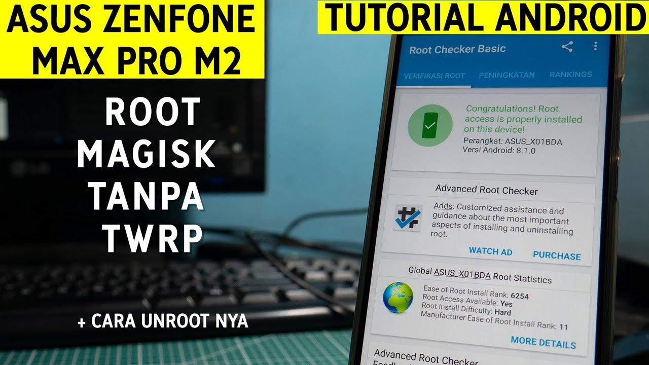 Cara Root Asus Zenfone Max Pro M2 Tanpa Twrp Cara Root Nya Teknosid