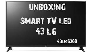 Unboxing Smart Tv Led 43 LG Full HD 43LM6300