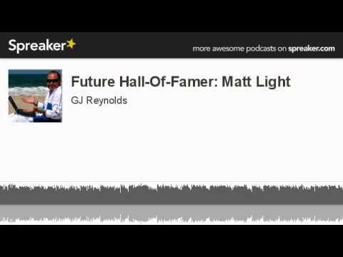 Future Hall-Of-Famer: Matt Light (made with Spreaker)