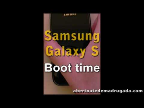Samsung Galaxy S Boot Time