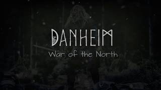 Danheim - War of the North (Viking battle music)