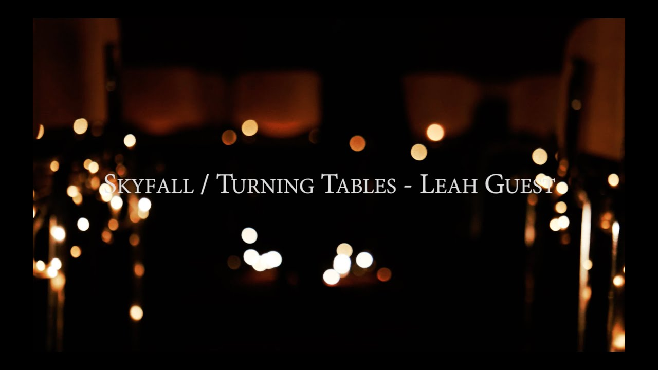 Skyfall X Turning Tables Cover Leah Guest Chords Chordify